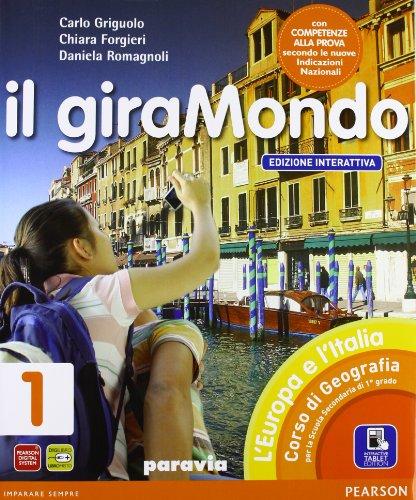 Giramondo. Con Atlante-Regioni. Ediz. interattiva. Per la Scuola media. Con e-book. Con espansione online: 1