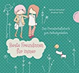 Beste Freundinnen für immer, Das Freundschaftsbuch zum Selbstgestalten