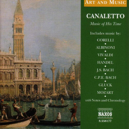 Art & Music: Canaletto - Music of His Time