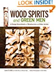 Wood Spirits and Green Men: A Design...
