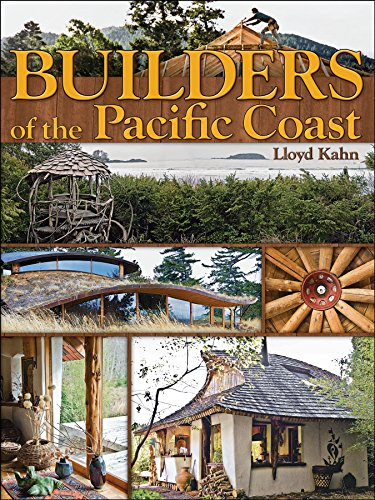 Builders of the Pacific Coast (Shelter Library of Building Books) por Lloyd Kahn