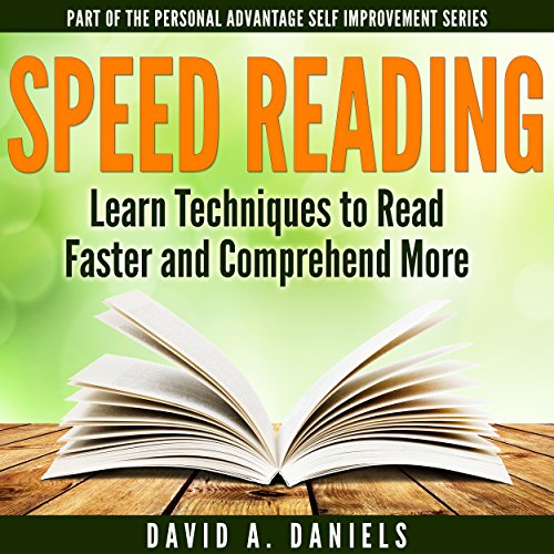 Comprehension Speed Reading: Learn Techniques to Read Faster and Comprehend More