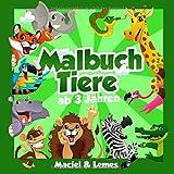 Malbuch Tiere ab 3 Jahren: die tollsten Ausmalbilder für Kinder