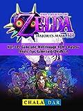 Legend of Zelda Majoras Mask, N64, 3DS, Gamecube, Walkthrough, ROM, Emulator, Cheats, Tips, Game Guide Unofficial (English Edition)