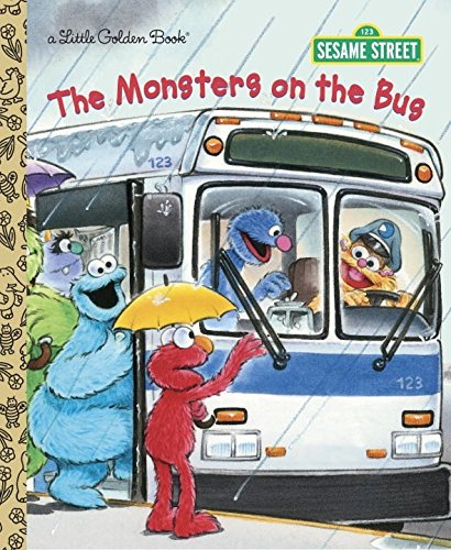 The The Monsters on the Bus: The Monsters on the Bus (Sesame Street) Sesame Street (Little Golden Book)