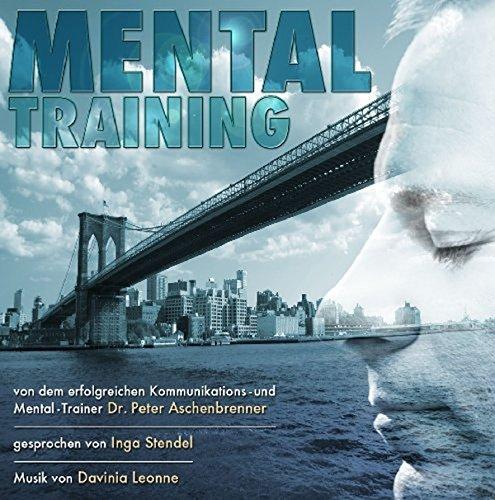 Mentaltraining mit Dr. Peter Aschenbrenner