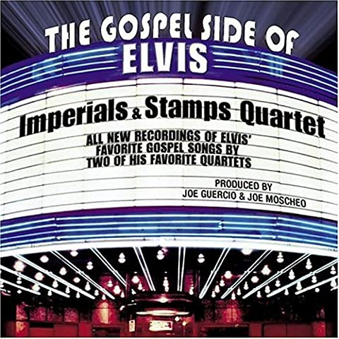 Gospel Side of Elvis by Imperials & Stamps Quartet (2004-10-26)