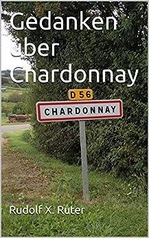 Gedanken über Chardonnay