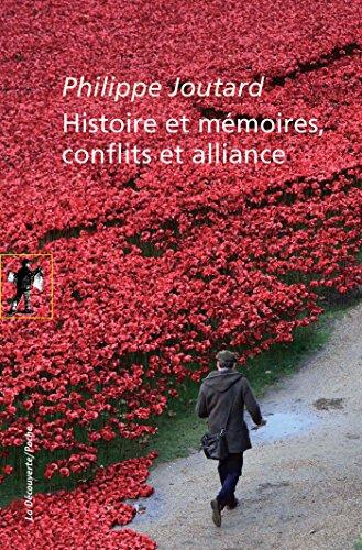 Histoire et mémoires, conflits et alliance (POCHES SCIENCES t. 437) par Philippe JOUTARD
