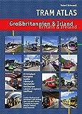 Tram Atlas Großbritannien & Irland: Britain & Ireland - Robert Schwandl