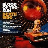 Songtexte von Blood of the Sun - Death Ride