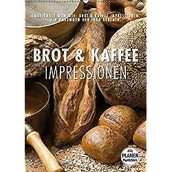 Emotionale Momente: Brot und Kaffee Impressionen (Wandkalender 2019 DIN A2 hoch): Wunderschöne Bilder von Brot und Kaffee. Dieser Kalender passt in ... (Planer, 14 Seiten ) (CALVENDO Lifestyle)