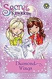 Diamond Wings: Book 25 (Secret Kingdom)