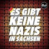 Es gibt keine Nazis in Sachsen