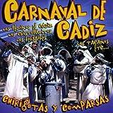 Carnaval de Cadiz : Chirigotas y Comparsas