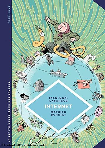 La petite Bédéthèque des Savoirs - Tome 17 - Internet. Au-delà du virtuel par Jean-Noël Lafargue