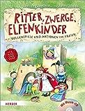 Ritter, Zwerge, Elfenkinder: Rollenspiele und Aktionen im Freien