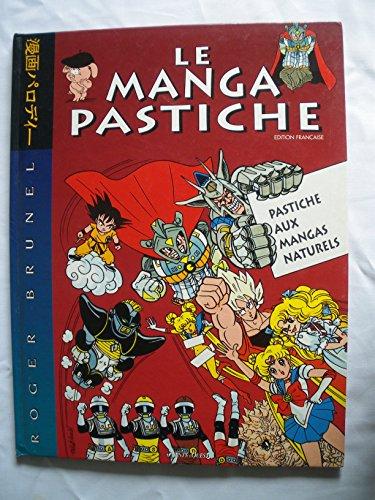 LE MANGA PASTICHE