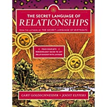 The Secret Language of Relationships: Your Complete Personology Guide to Any Relationship with Anyone
