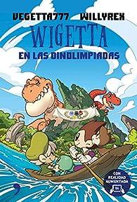 Wigetta en las Dinolimpiadas par  Vegetta777