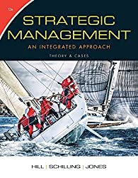 Strategic Management: Theory & Cases: An Integrated Approach by Charles W. L. Hill (2016-01-01)