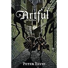 Artful: A Novel by Peter David (2014-07-01)