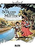 Marcel Pagnol. Band 2: Das Schloss meiner Mutter - Serge Scotto
