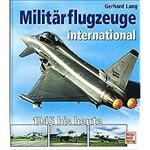 Militärflugzeuge international: 1945 bis heute