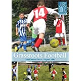 Grassroots Football Mini Soccer - a guide for coaches and parents
