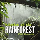 Rhythm of the Rainforest
