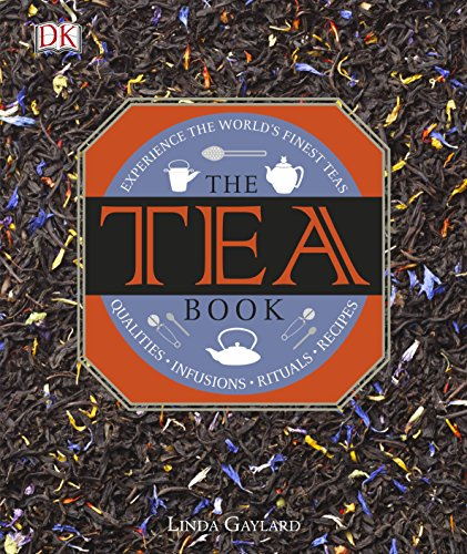 The Tea Book: Experience the World's Finest Teas (Dk)