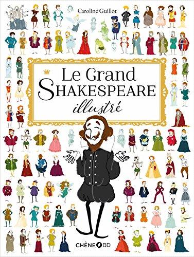 Le Grand Shakespeare illustr