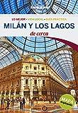 Milán y los Lagos De cerca 3 (Guías De cerca Lonely Planet)