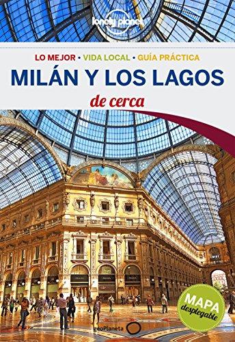 Milán Y Los Lagos De Cerca 3 (Lonely Planet-Guías De cerca)