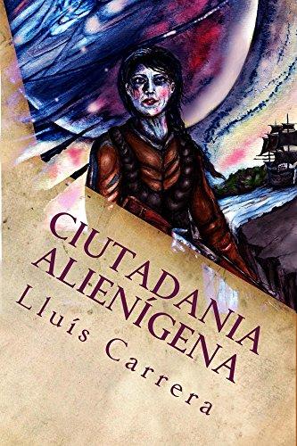 Ciutadania Alienígena (Catalan Edition) por Lluís Carrera