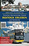 Rostock erleben: Die schönsten Trips - Zwischen Warnemünder Strand und Petrikirche