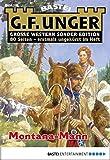 G. F. Unger Sonder-Edition 132 - Western: Montana-Mann
