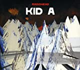 Radiohead: Kid a [Special ed] (Audio CD)