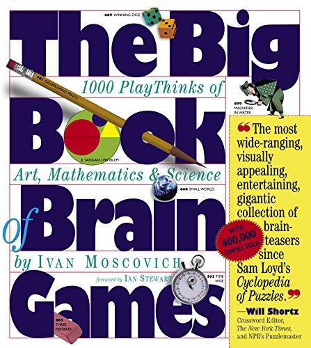 Big Book of Brain Games: 1000 PlayThinks of Art, Mathematics and Science por Ivan Moscovich