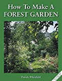: How to Make a Forest Garden: 1