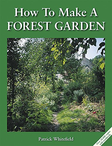 How to Make a Forest Garden: 1