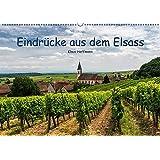 Eindrücke aus dem Elsass (Wandkalender 2017 DIN A2 quer): 13 Eindrücke aus dem schönen Weinland Elsass (Monatskalender, 14 Seiten ) (CALVENDO Orte)