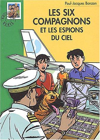 Les Six Compagnons et les Espions du cie...
