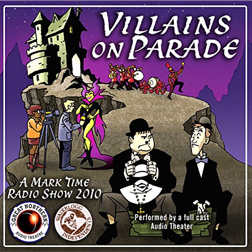 Villains on Parade  Audiolibri