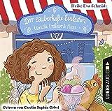 Der zauberhafte Eisladen: Vanille, Erdbeer und Magie. Band 1.