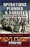 Operation Plunder and Varsity: The British and Canadian Rhine Crossing (Battleground Europe)