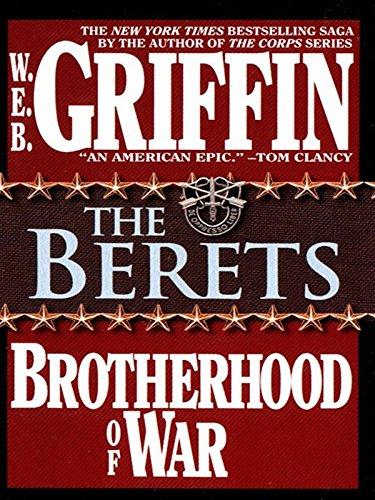 The Berets (Brotherhood of War Book 5) (English Edition) (Web Griffin Ebooks)