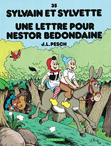 Sylvain et Sylvette - tome 35 - Lettre pour Nestor Bedondaine (Une)
