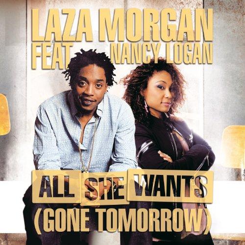 All She Wants (Gone Tomorrow) [feat. Nancy Logan]