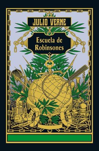 Escuela de Robinsones (FICCION GENERAL)